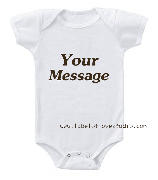 Design Your Own Romper/ Tee - Words Only