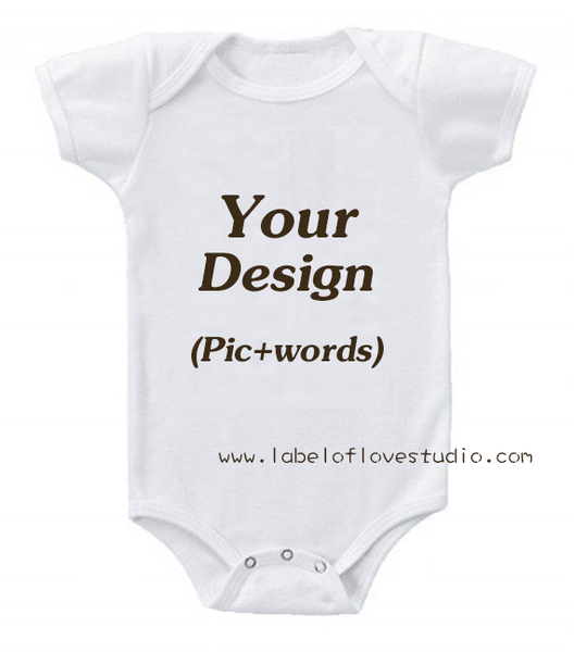 Design Your Own Romper/ Tee - Picture with words