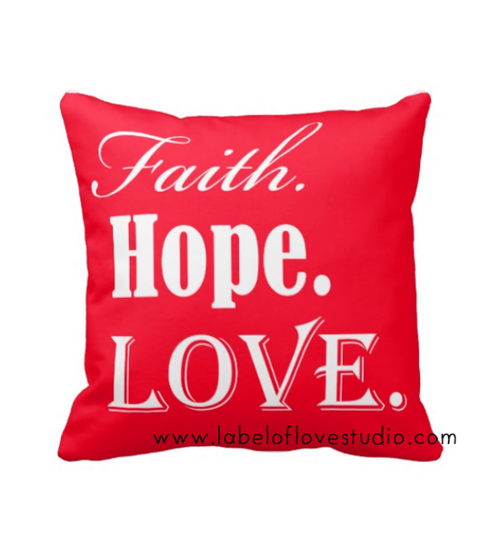 Faith, Hope and Love Cushion