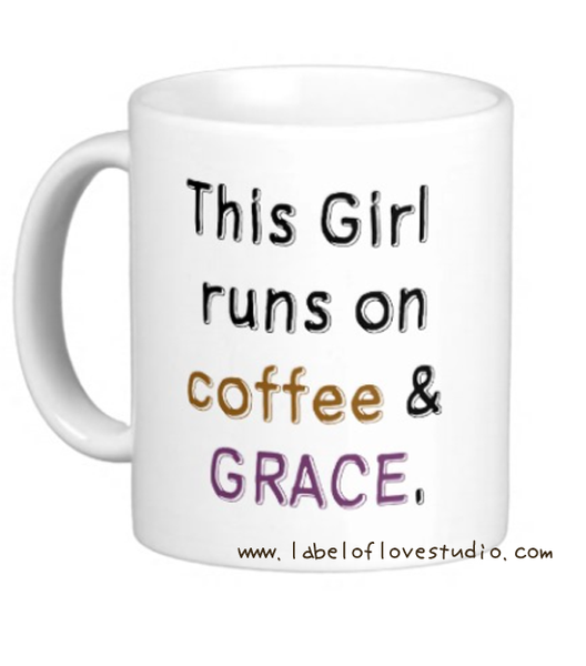 Coffee and Grace Cup