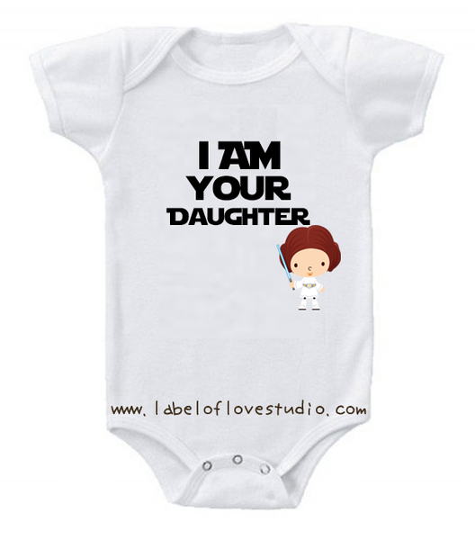 I am your daughter romper/ tee