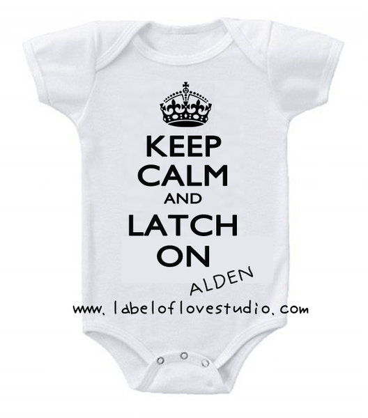 Keep Calm & Latch On