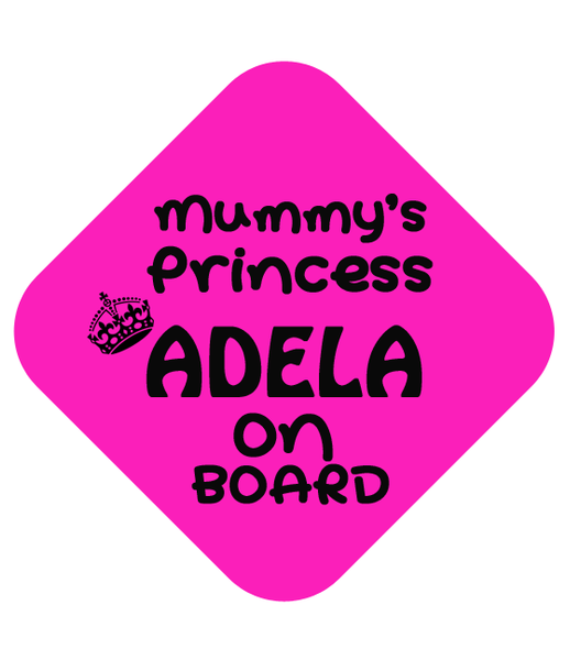 Mummy's Princess Car Sign