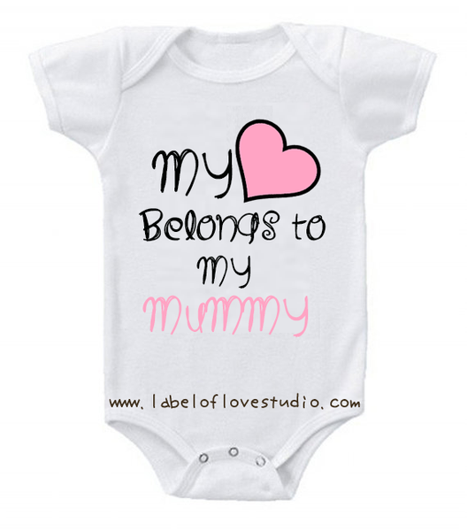 My heart belongs to my Mummy romper/ tee