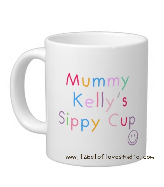 Mummy's Sippy Cup