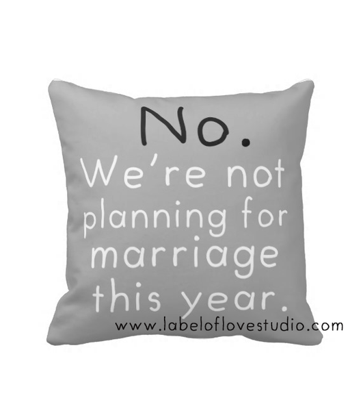 Cushions for the rude relatives: Not Married