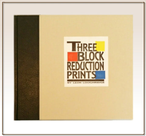 """Three Block Reduction Prints"" Hand printed and bound book."
