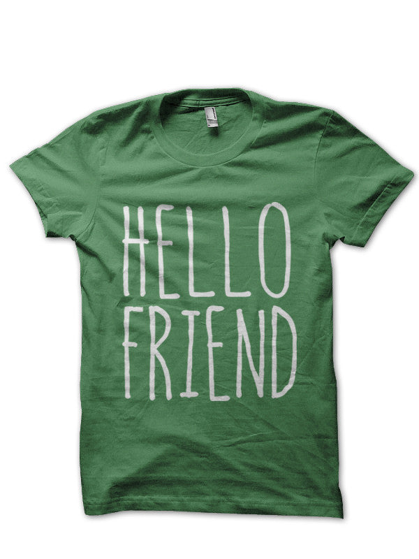Hello Friend Unisex