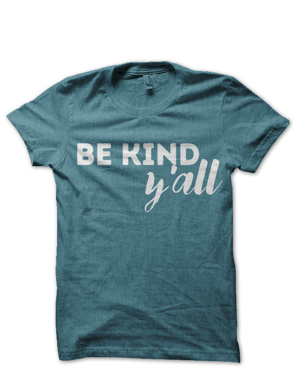 BE KIND Y'ALL - LADIES CUT SHIRT