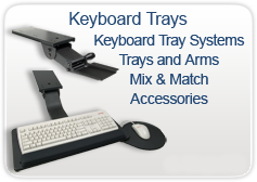 Adjustable Keyboard Trays - for your Computer Keyboard