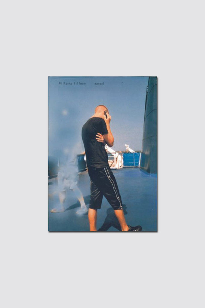Wolfgang Tillmans - Manual - SOLD OUT