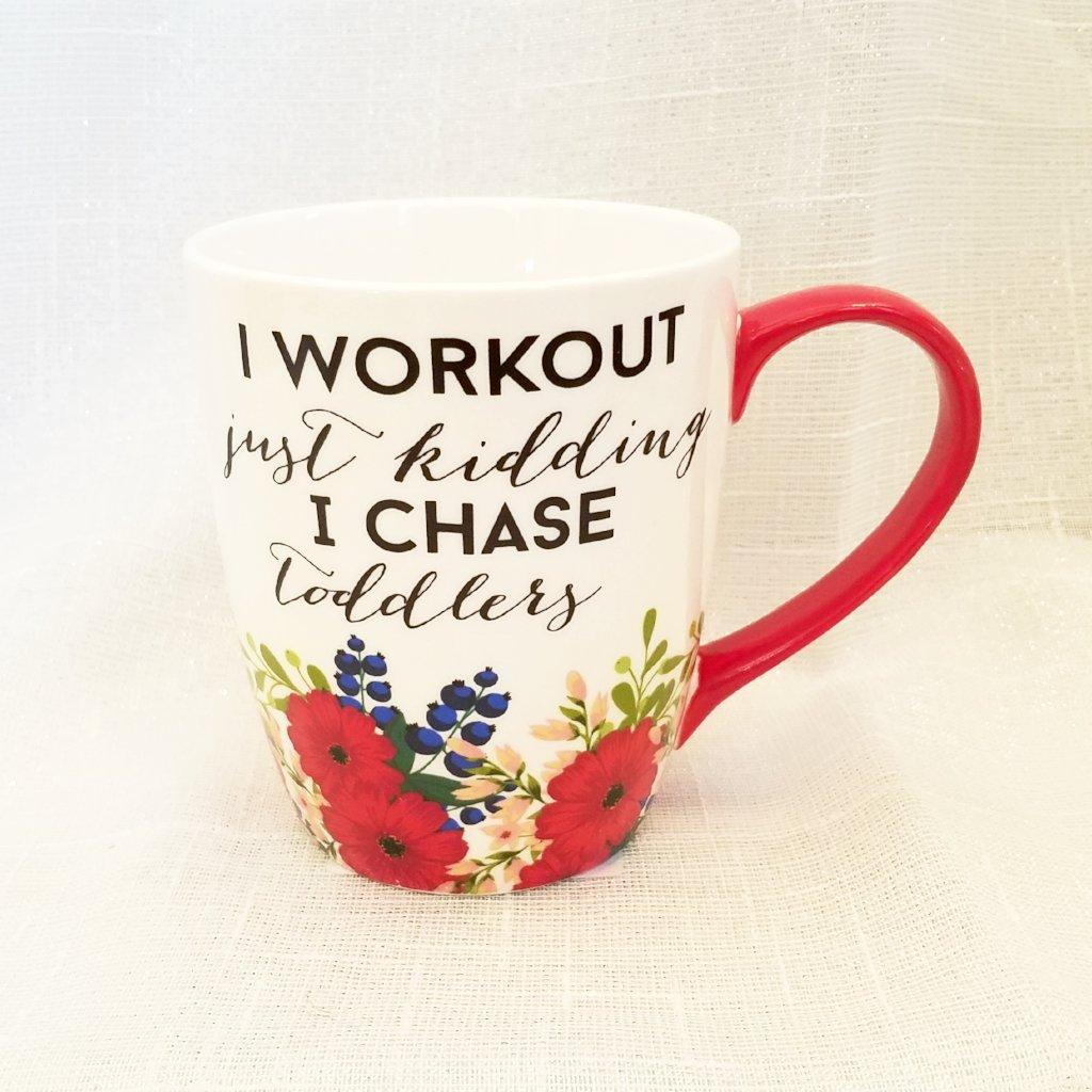 "Mug Life Mom's ""I Workout..."" Mug, Gift"