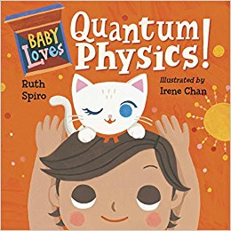 science board book for kids, quantum physics and stem concepts