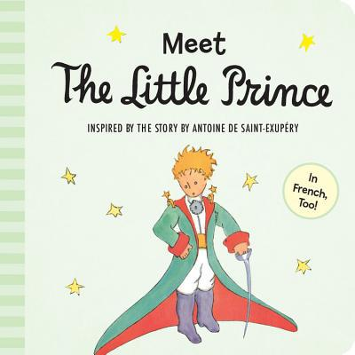 Book - Meet The Little Prince Children's Padded Board Book, French & English