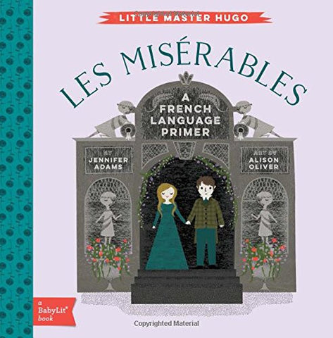 BabyLit Classic Literature for Babies - Les Miserables, French Primer