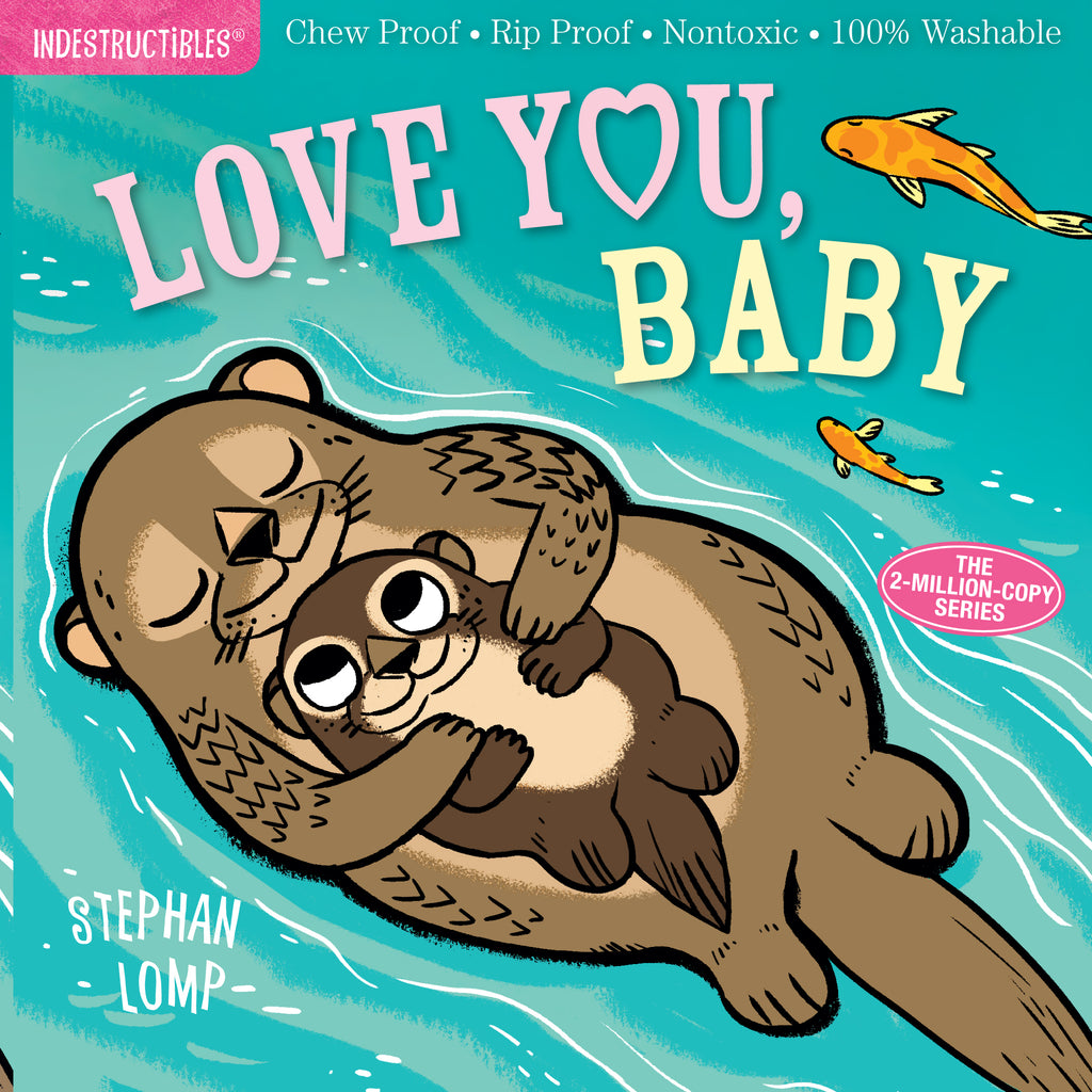 Love You Baby indestructible baby book, soft cover, washable book