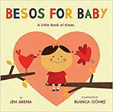Book of Kisses - Besos for Baby Board Book