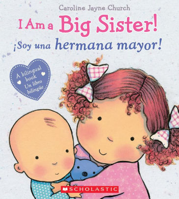 Book - I am a Big Sister - Bilingual Spanish & English