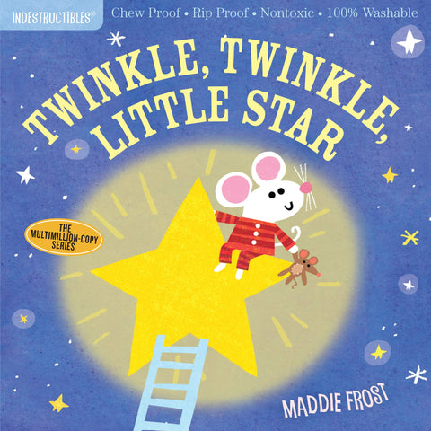 Book - Indestructibles, Chew-Proof, Washable Book - Twinkle, Twinkle Little Star