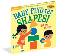 Baby, Find the Shapes Indestructible Books with cover of shapes and boy and girl playing with shapes