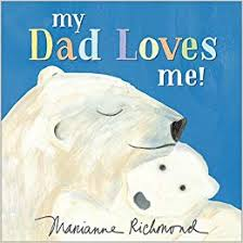 My dad Loves Me book with polar bears on the front cover, hardcover