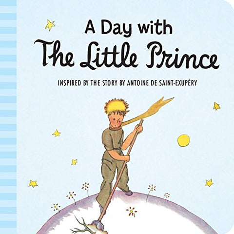 Book - Padded Board Book, A Day With The Little Prince