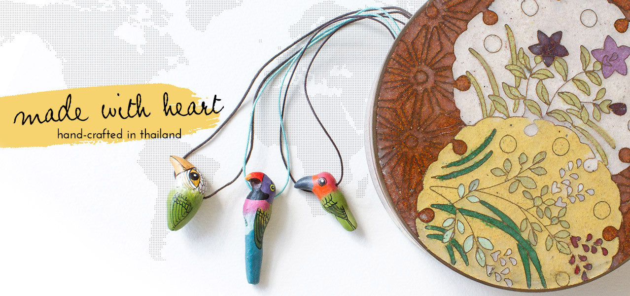 Made with heart : hand-crafted in Thailand