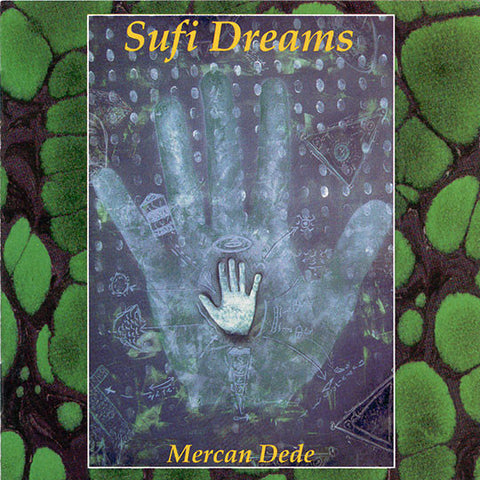 Mercan Dede - Sufi Dreams