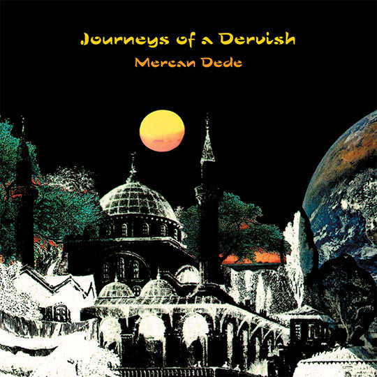 Mercan Dede - Journeys of a Dervish