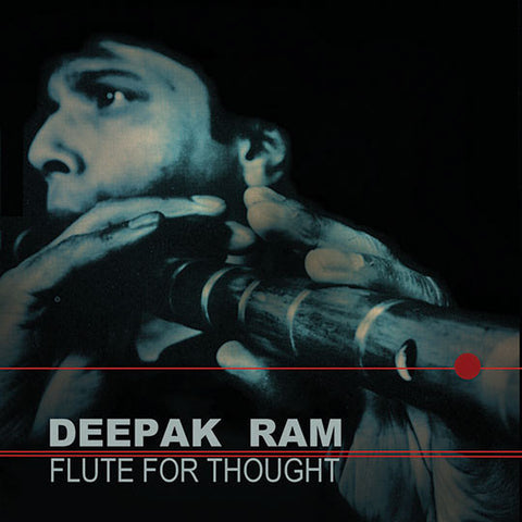 Deepak Ram - Flute for Thought