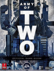 Army of Two: Prima Official Game Guide (Prima Official Game Guides) - Itemsforless