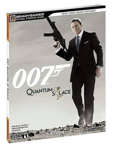 007 Quantum of Solace Official Strategy Guide (Brady Games) by BradyGames (2008-11-04) - Itemsforless