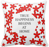 Red Pillow - True Happiness Begins at Home $27.95