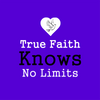 Stretched Canvas - True Faith Knows No Limits 12 x 12