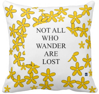 Yellow Pillow - Not All Who Wander are Lost $27.95
