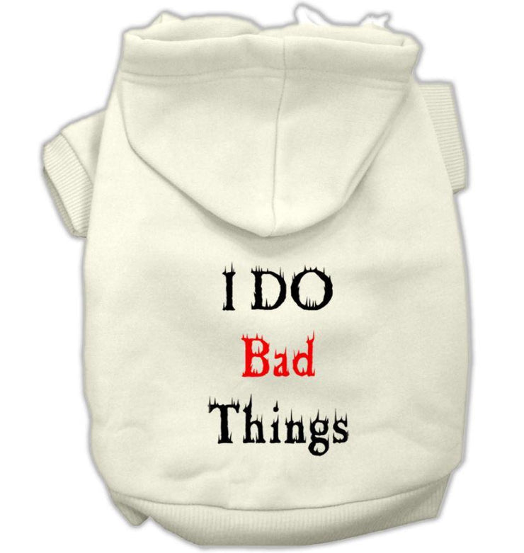 I Do Bad Things Dog Hoodie