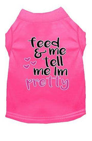 feed me and tell me i am pretty pink shirt