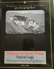 Colloquial and Literary Tibetan: Practical Usage