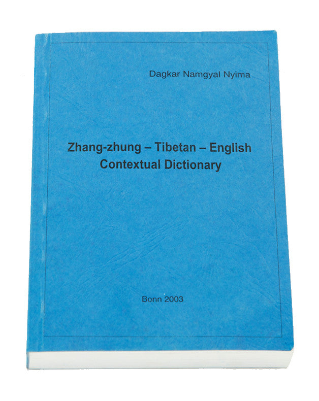 Zhang Zhung-Tibetan-English Reference Dictionary