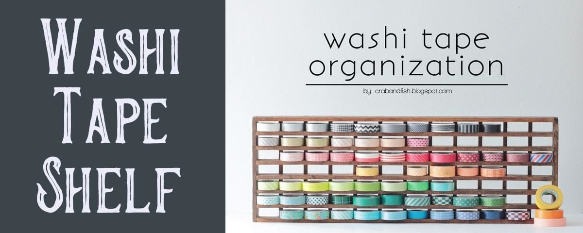 washi tape organizer shelf