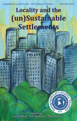 Geographical Locality Studies: Locality and the (un)Sustainable Settlements