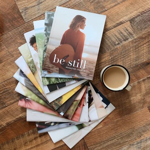 Be Still Magazine Subscription
