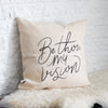 Be Thou My Vision Pillow Cover