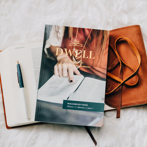 Dwell Scripture Memory Journal - Walking by Faith