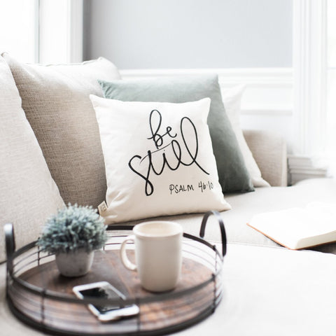 Be Still Pillow Cover