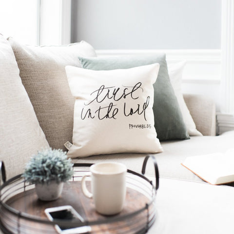 Trust In The Lord Pillow Cover