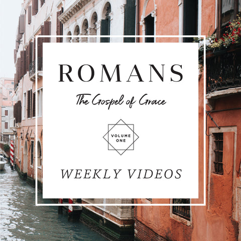 Romans Volume 1  Teaching Videos