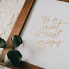 'Tis So Sweet Gold Foil Print