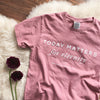 Today Matters for Eternity Shirt