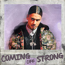 Coming Off Strong by Quincy